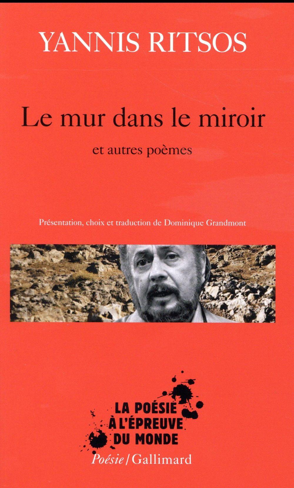 Le mur dans le miroir et autres poèmes