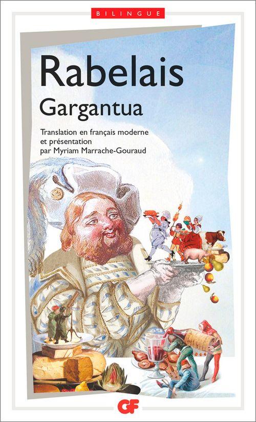 Gargantua (édition bilingue)