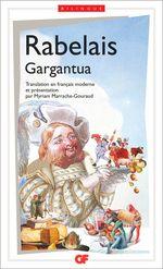Gargantua (édition bilingue)  - François Rabelais