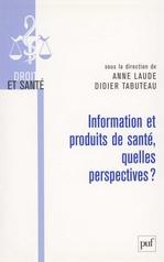Vente Livre Numérique : Information et produits de santé, quelles perspectives ?  - Laude Anne - Didier TABUTEAU