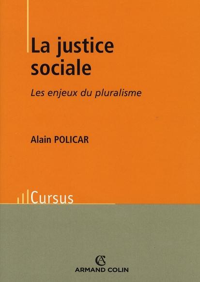 La Justice Sociale - Les Enjeux Du Pluralisme