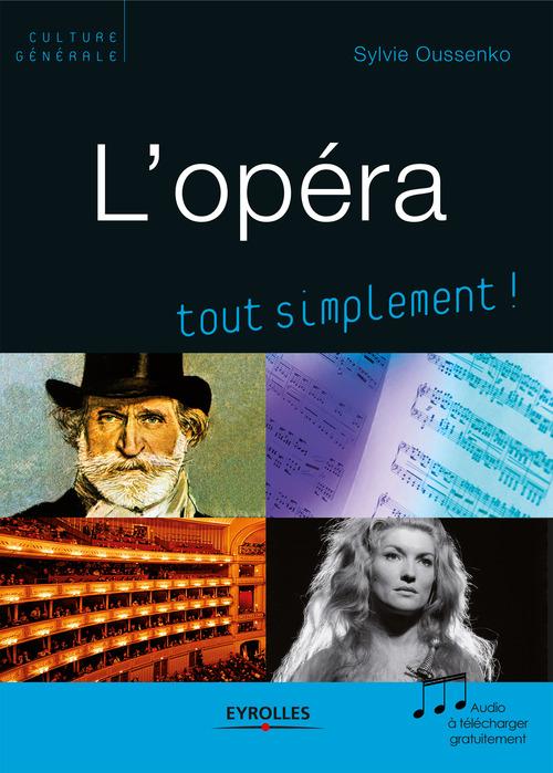 L'opéra tout simplement !