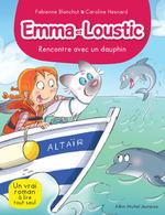 Vente EBooks : Emma et Loustic T.11 ; rencontre avec les dauphins  - Fabienne Blanchut