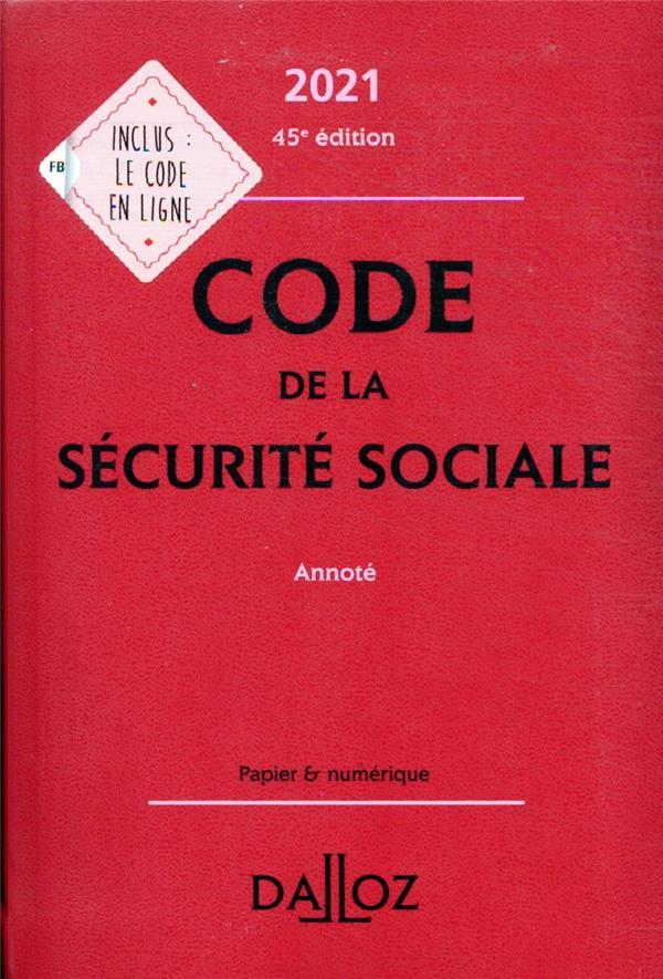 Code de la sécurité sociale, annoté (édition 2021)