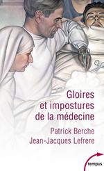 Vente Livre Numérique : Gloires et impostures de la médecine