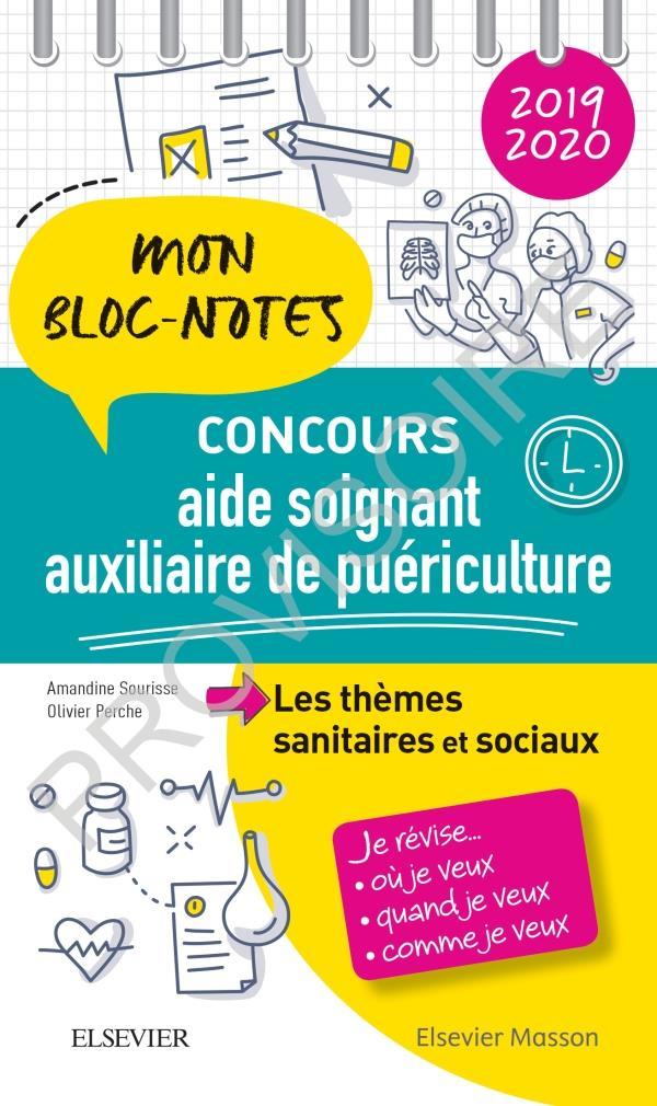 Concours aide-soignant/ auxiliaire de puériculture ;  les thèmes sanitaires et sociaux (édition 2019/2020)