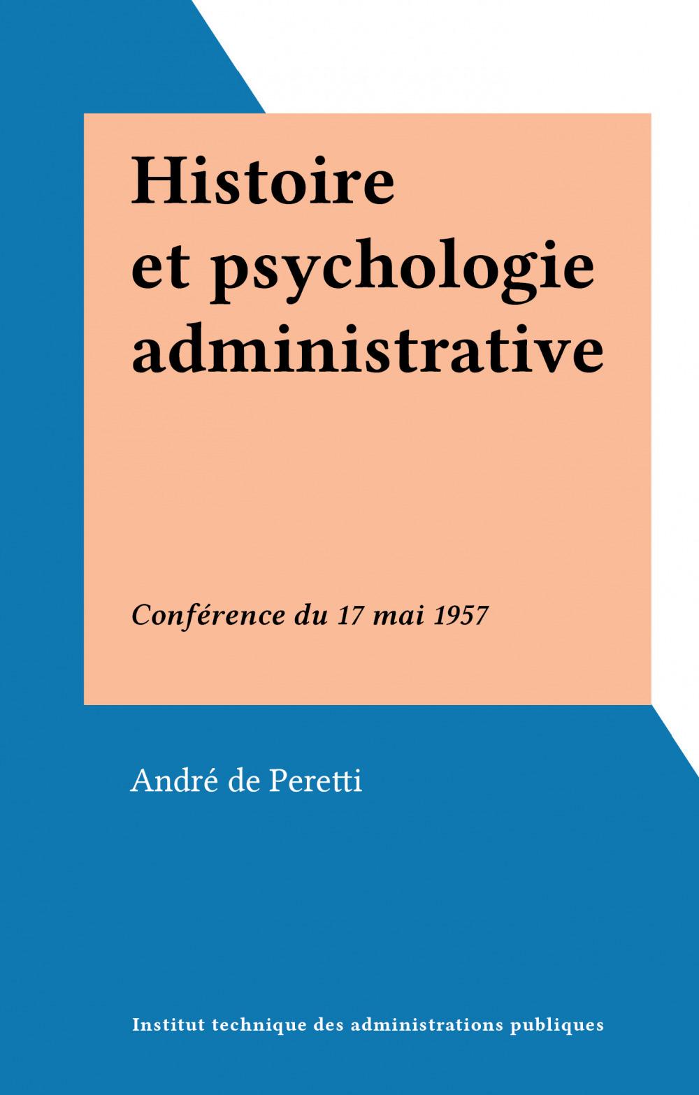 Histoire et psychologie administrative