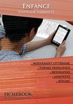 Vente Livre Numérique : Fiche de lecture Enfance - Résumé détaillé et analyse littéraire de référence  - Nathalie Sarraute