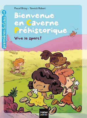 Vente EBooks : Bienvenue en caverne préhistorique - Vive le sport ! GS/CP 5/6 ans  - Pascal Brissy