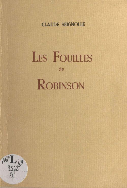 Les fouilles de Robinson