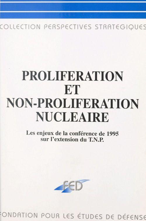 Proliferation et non-proliferation nucleaire