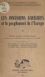 Les invasions barbares et le peuplement de l'Europe (1)  - Henri Berr