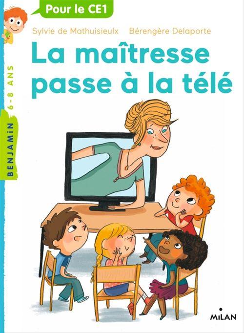 La maîtresse T.5 ; la maîtresse passe à la télé