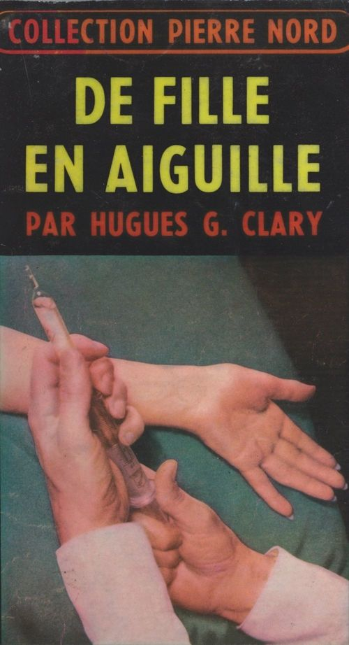 De fille en aiguille  - Hugues G. Clary