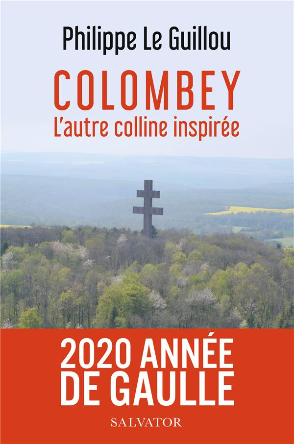 Colombey, L'Autre Colline Inspiree