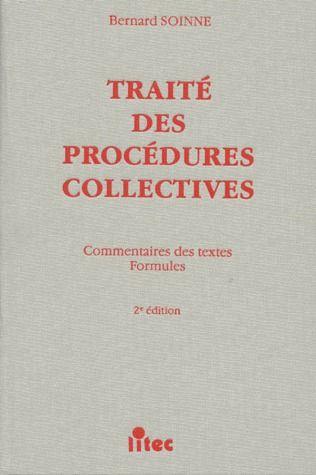Traite des procedures collectives commentaires des textes, formules
