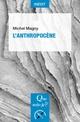 L'anthropocène  - Magny Michel