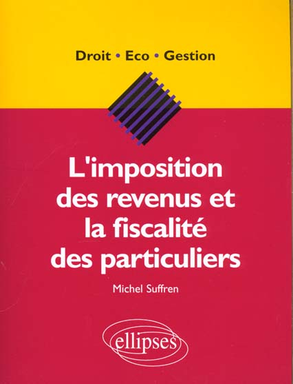 L'Imposition Des Revenus Et La Fiscalite Des Particuliers Droit Eco Gestion