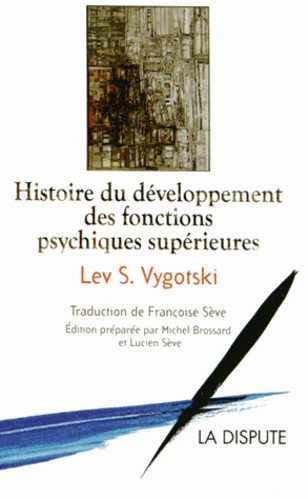 Histoire du développement des fonctions psychiques supérieures