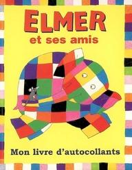 Elmer et ses amis ; mon livre d'autocollants