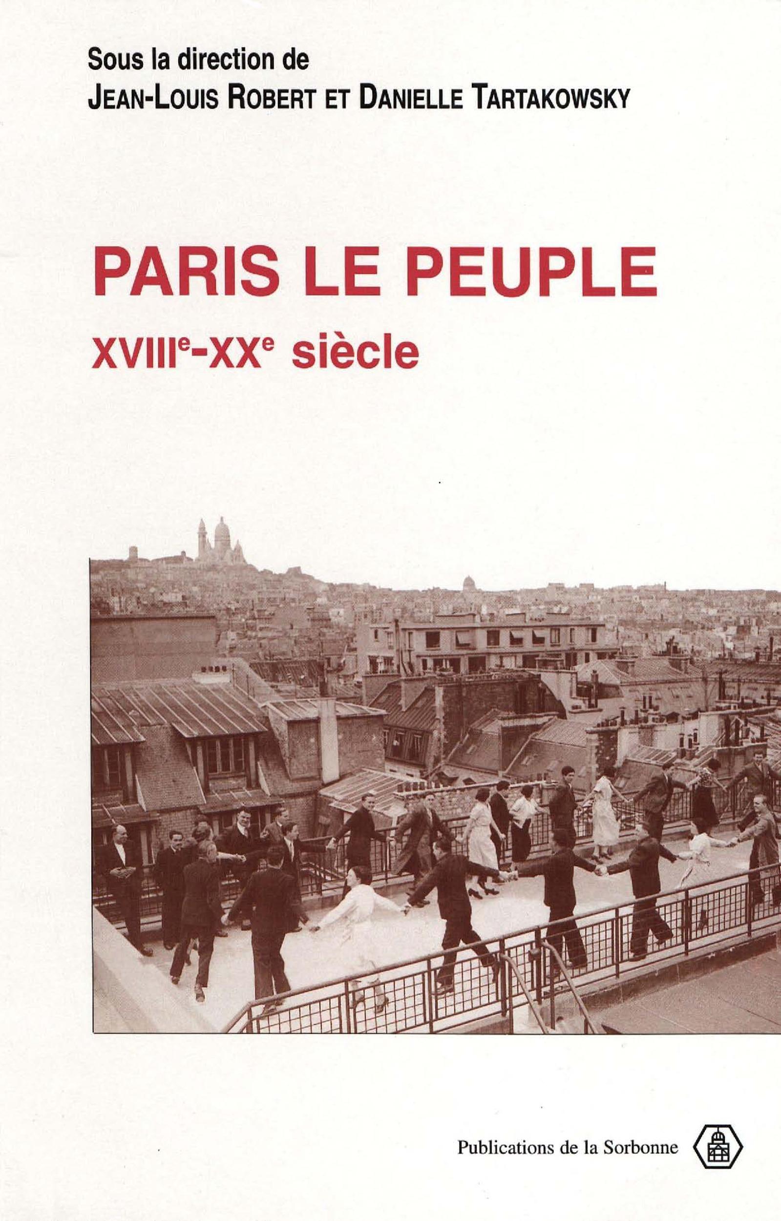Paris le peuple (xviiie-xxe siecles)