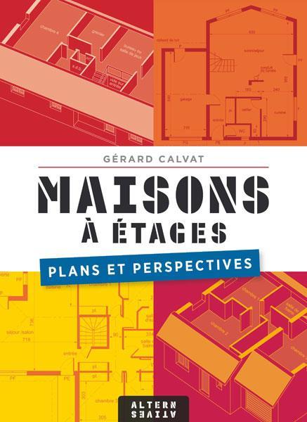 Maisons à étages ; plans et perspectives