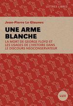 Une arme blanche  - Le Glaunec J-P. - Jean-Pierre Le Glaunec