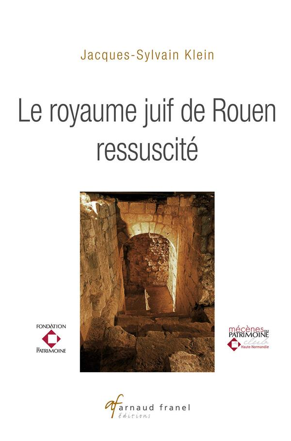 Le royaume juif de Rouen ressuscité