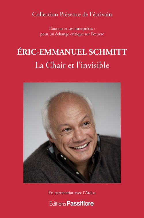 Eric-Emmanuel Schmitt ; la chair et l'invisible
