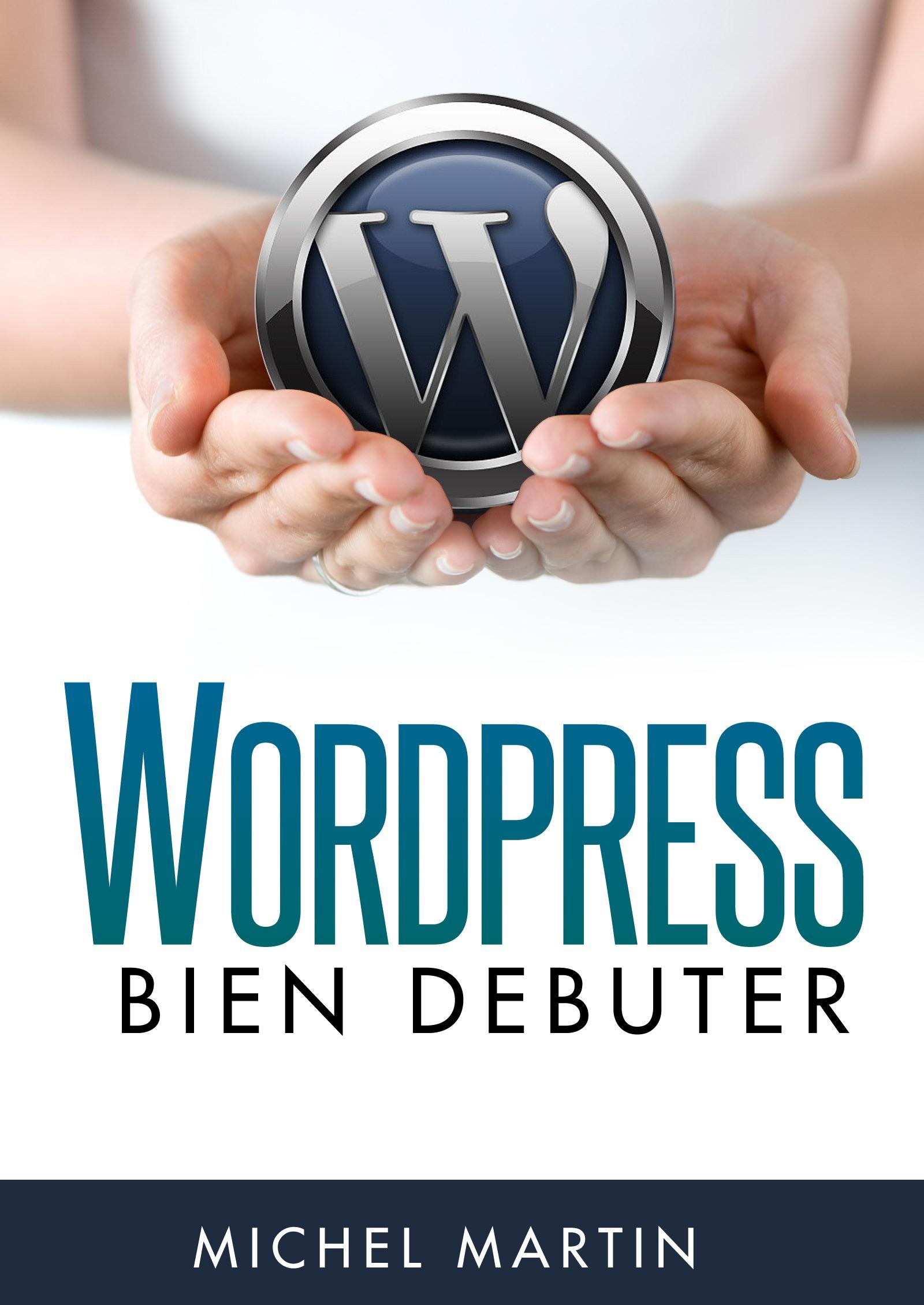 WordPress, bien débuter