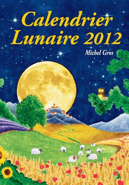 calendrier lunaire (édition 2012)