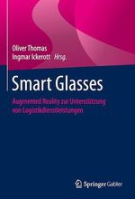 Smart Glasses  - Oliver Thomas - Ingmar Ickerott