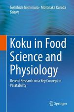 Koku in Food Science and Physiology  - Toshihide Nishimura - Motonaka Kuroda