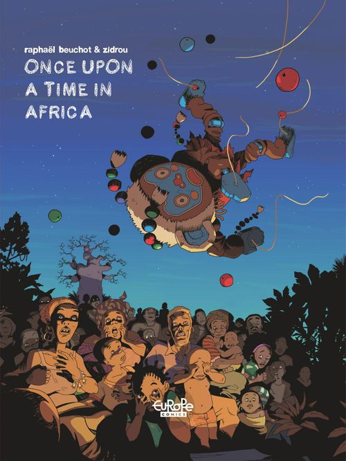 Trilogie africaine Zidrou-Beuchot - Tome 1 - 1. Once Upon a Time in Africa