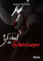Le chat de schrodinger - honore-moi