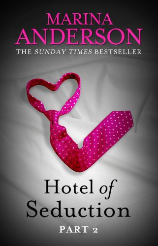 Hotel of Seduction: Part 2