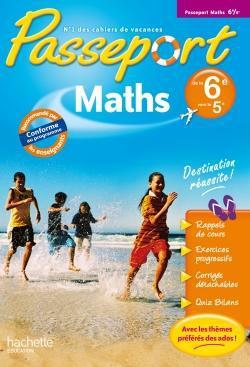 Passeport; Mathematiques ; De La 6eme A La 5eme ; Cahier De Vacances