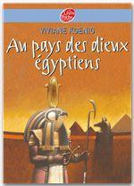 Vente Livre Numérique : Au pays des Dieux Egyptiens  - Viviane Koenig