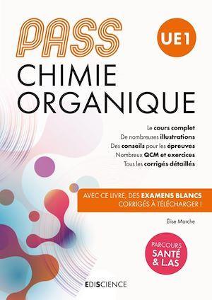 PASS UE1 ; chimie organique