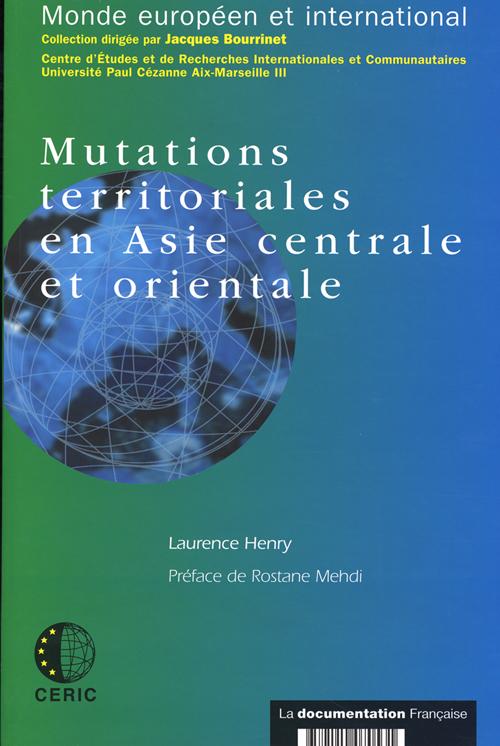 Mutations territoriales en Asie centrale et orientale