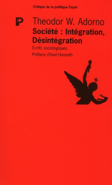 société ; intégration - désintégration