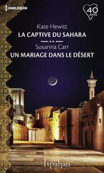 Vente Livre Numérique : La captive du Sahara - Un mariage dans le désert  - Susanna Carr - Kate Hewitt