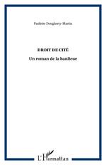 Vente Livre Numérique : Droit de cité  - Paulette Dougherty-Martin