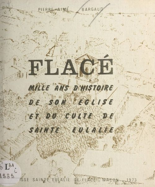 Flacé  - Pierre-Aimé Bargaud