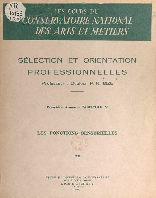 Vente EBooks : Sélection et orientation professionnelles (5). Les fonctions sensorielles  - Paul-René Bize