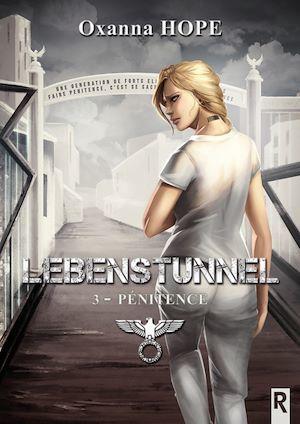 Lebenstunnel t.3 ; pénitence