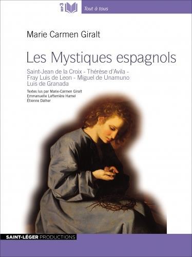 LES MYSTIQUES ESPAGNOLS  -  ENTRETIEN ADAPTATION THEATRALE DE LA VIDA DE THERESE D'AVILA