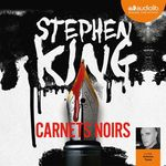 Vente AudioBook : Carnets noirs  - Stephen King