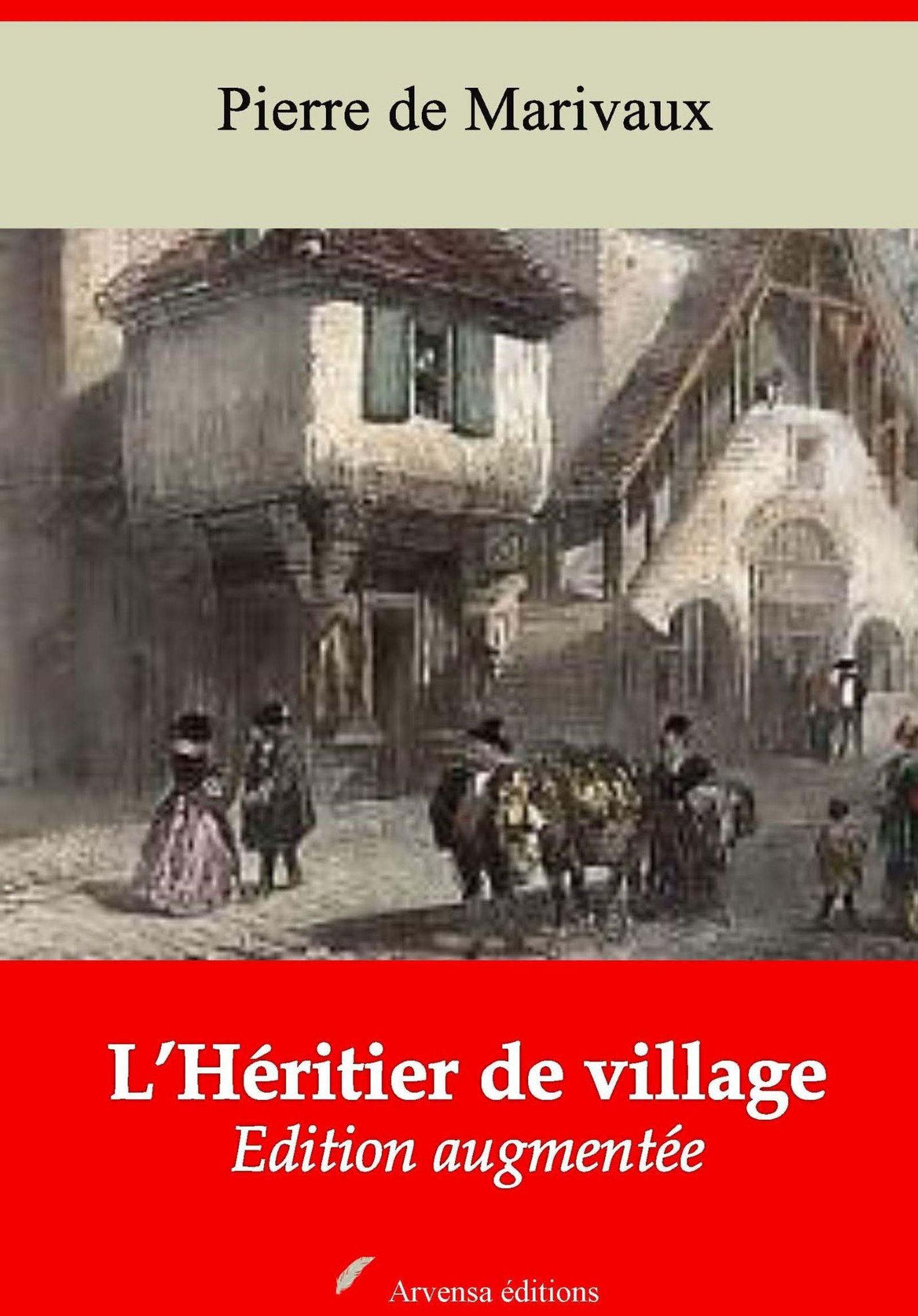 L´Héritier de village - suivi d'annexes