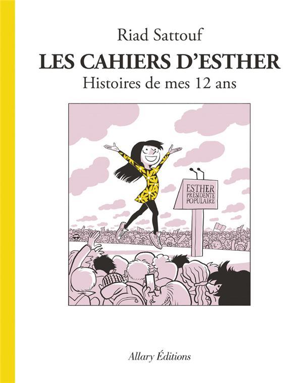 LES CAHIERS D'ESTHER T.3  -  HISTOIRES DE MES 12 ANS